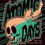 Atomic Days Fruited Sour Ale